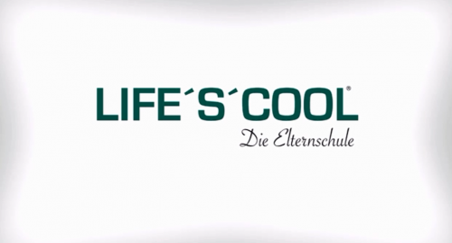 Life's Cool - Die Elternschule