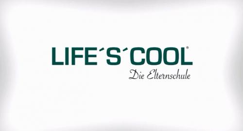Life's Cool - Die Elternschule