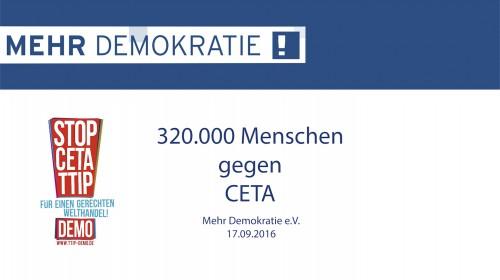 Mehr Demokratie e.V. - More Democracy - 320.000 gegen CETA -14.30.03_editV2